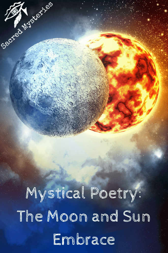 Mystical Poetry: The Moon and Sun Embrace
