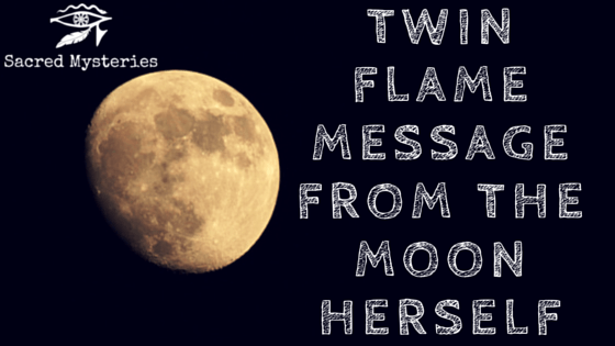 Twin Flame Message From the Moon Herself