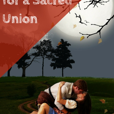 Tips and Keys for a Sacred Union
