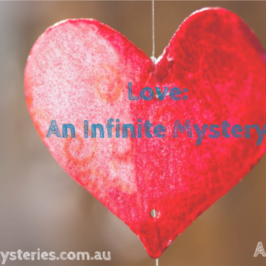 Love: An Infinite Mystery. A Poem.